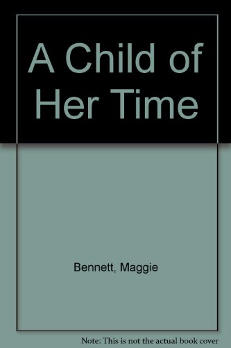 9780750523141: A Child of Her Time