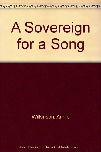 9780750523301: A Sovereign for a Song