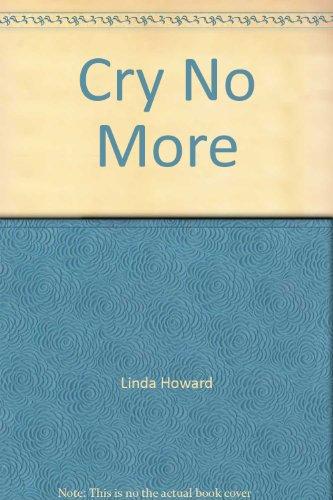 9780750523332: Cry No More