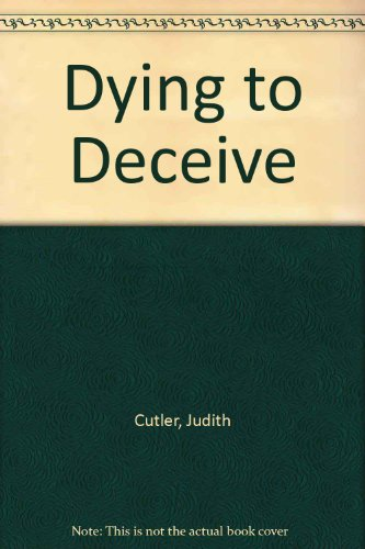 9780750523509: Dying to Deceive
