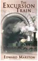 9780750524056: The Excursion Train