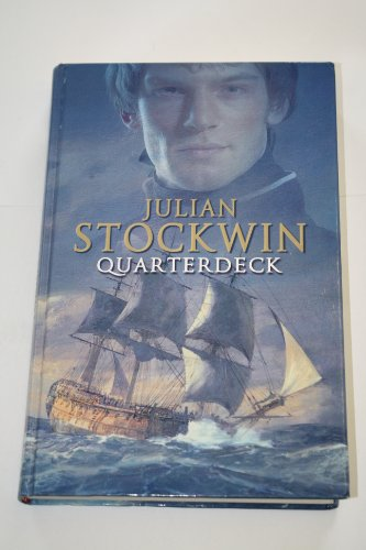 Quarterdeck (Signed First U.K. Edition): Julian Stockwin