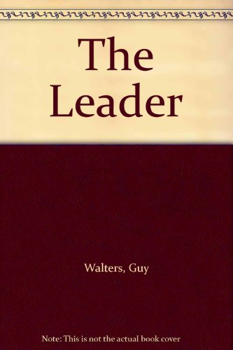 9780750524216: The Leader