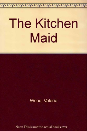 9780750524254: The Kitchen Maid