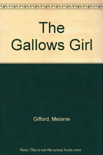 9780750524957: The Gallows Girl