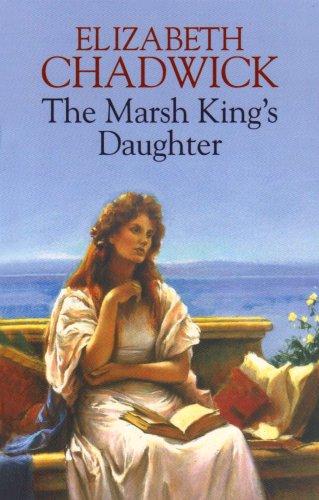 The Marsh Kings Daughter Chadwick Elizabeth