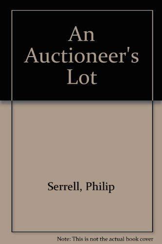 An Auctioneer's Lot: Serrell, Philip