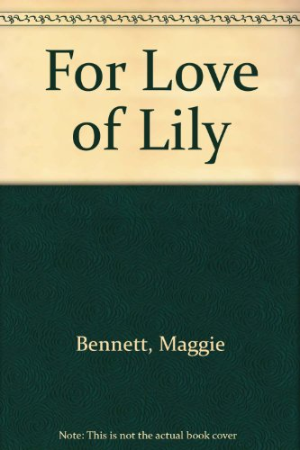 9780750525145: For Love of Lily