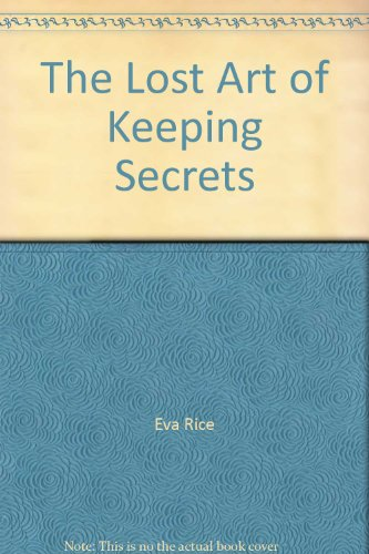9780750525206: The Lost Art of Keeping Secrets