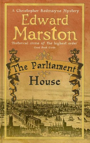 The Parliament House (Magna (Large Print)) (0750525304) by Edward Marston