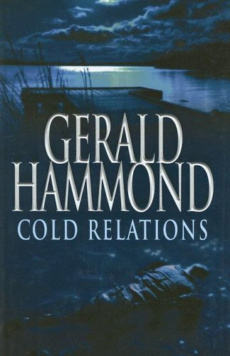 9780750525329: Cold Relations (Ulverscroft Large Print Series)