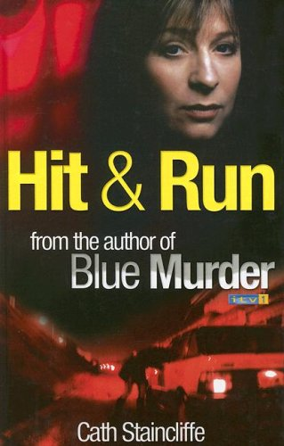 Hit And Run (Ulverscroft Large Print Series): Staincliffe, Cath