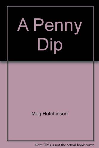 9780750525572: A Penny Dip