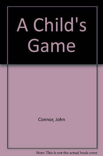 9780750525701: A Child's Game