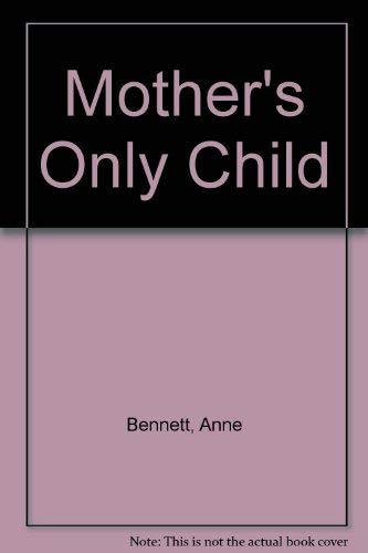9780750525848: Mother's Only Child