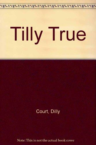 9780750526609: Tilly True