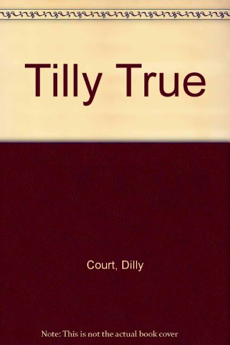 9780750526609: Tilly True