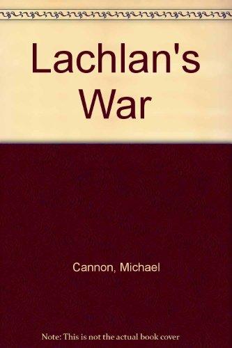 9780750527088: Lachlan's War
