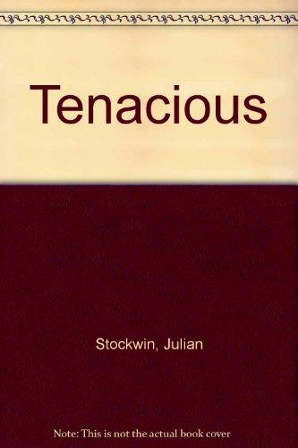 9780750527224: Tenacious