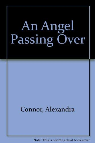 9780750527392: An Angel Passing Over