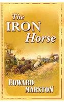 9780750527507: The Iron Horse