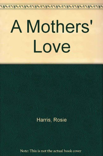 9780750527705: A Mothers' Love
