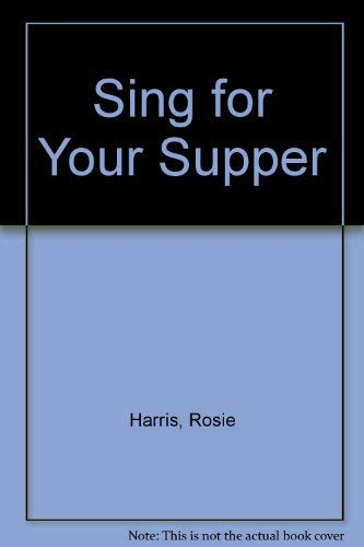 9780750527712: Sing for Your Supper
