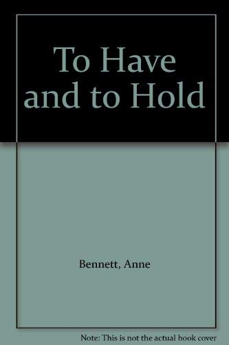 9780750527842: To Have and to Hold