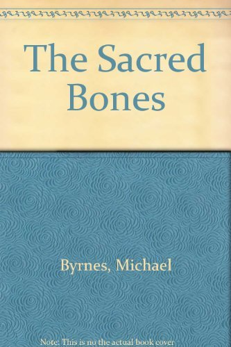 9780750528184: The Sacred Bones