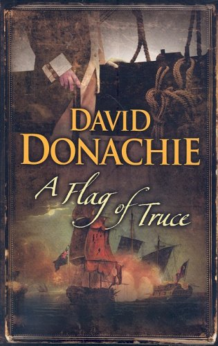 A Flag Of Truce (9780750528191) by David Donachie