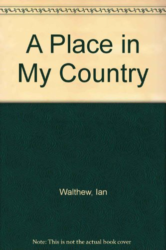 9780750529617: A Place in My Country