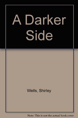 9780750529686: A Darker Side