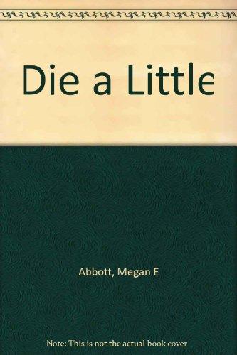 9780750530484: Die a Little