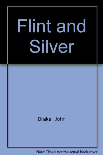 9780750530552: Flint and Silver