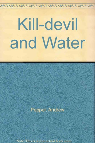 9780750530804: Kill-devil and Water