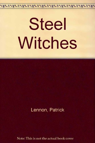 9780750530903: Steel Witches