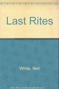 9780750531436: Last Rites
