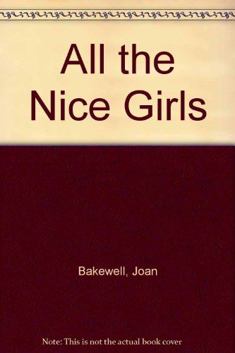 9780750531528: All the Nice Girls