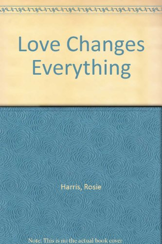 9780750531603: Love Changes Everything