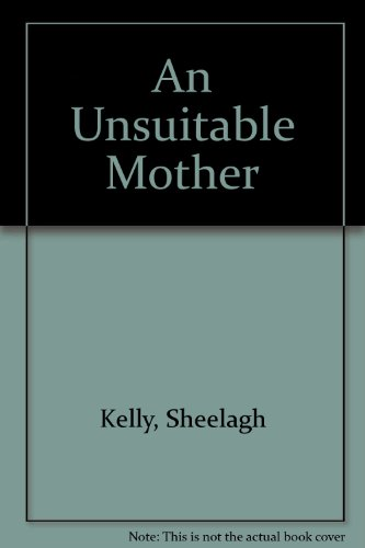 9780750531627: An Unsuitable Mother