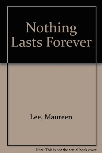 9780750531665: Nothing Lasts Forever