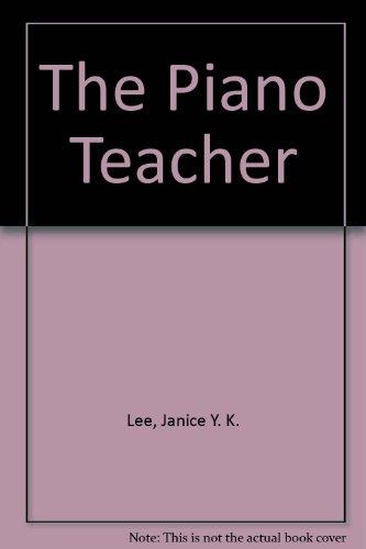 9780750531672: The Piano Teacher