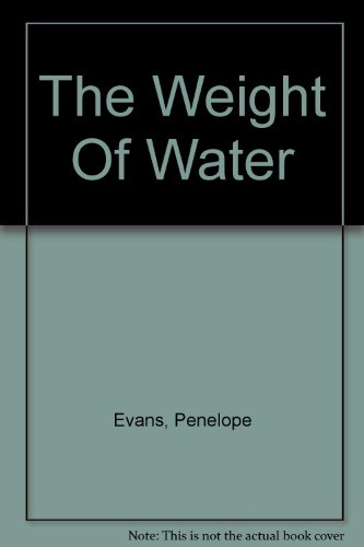 9780750531726: The Weight of Water