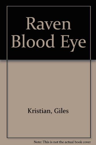 9780750531818: Raven Blood Eye