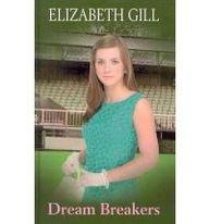Dream Breakers: Elizabeth Gill