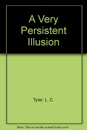 9780750532020: A Very Persistent Illusion