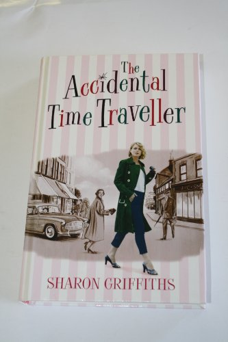 9780750532242: The Accidental Time Traveller
