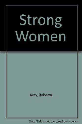 9780750532327: Strong Women