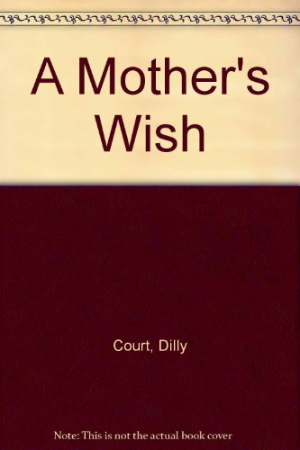 9780750532600: A Mother's Wish