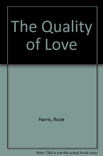 9780750532617: The Quality of Love
